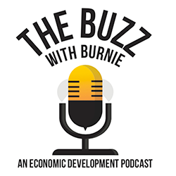 The Buzz with Burnie | an Economic Development Podcast